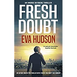 Fresh Doubt (An Ingrid Skyberg Mystery Book 1)