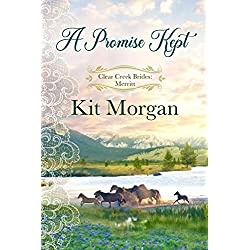 A Promise Kept (Clear Creek Brides Book 2)