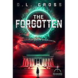The Forgotten (An Alien Invasion Science Fiction Series) (Astral Conspiracy)