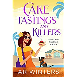 Cake Tastings and Killers: A Bed and Breakfast Cozy Mystery (Paradise Bed and Breakfast Mysteries Book 1)