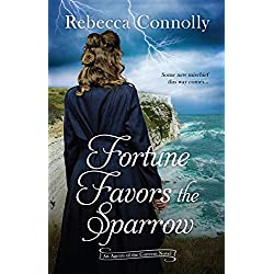 Fortune Favors the Sparrow (Agents of the Convent, Book One)