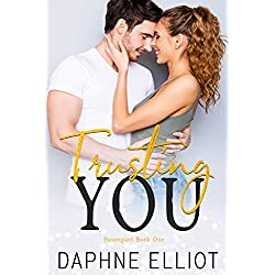 Trusting You: A Small Town Friends to Lovers Romance (Havenport Book 1)