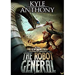 The Robot General: An Epic Military Sci-Fi Series (6th Mechanized Book 1)