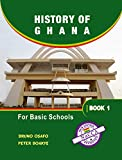 History of Ghana for Basic Schools: Book 1