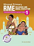 Winmat Primary Religious and Moral Education: Standards-Based Learner's Book 1