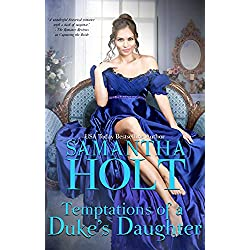 Temptations of a Duke's Daughter (The Duchess's Investigative Society Book 2)