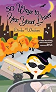 Book Cover: 50 Ways to Hex Your Lover by Linda Wisdom